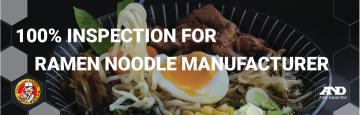 100% Inspection for Yamachan Noodles