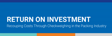 Return on Investment for Checkweighers